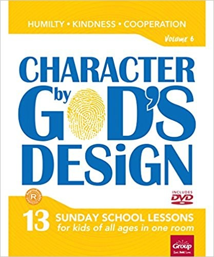 Character By God's Design Volume 6 (Paperback w/DVD)