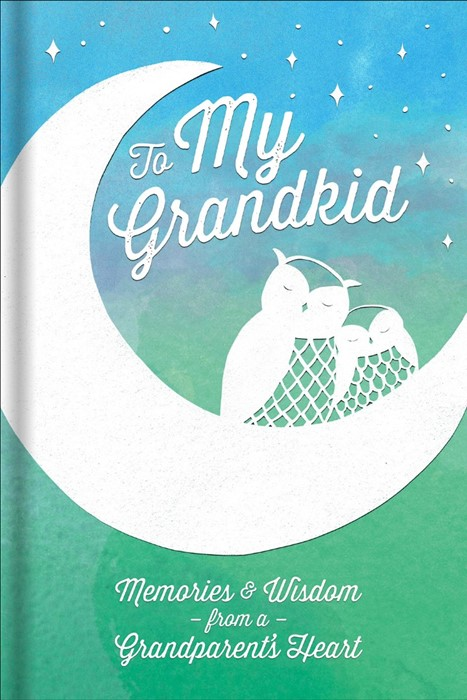 To My Grandkid (Hard Cover)
