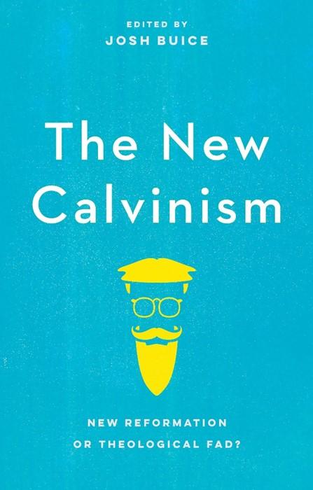 New Calvinism (Paperback)