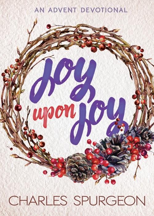 Joy Upon Joy (Paperback)