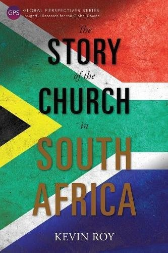 The Story of The Church In South Africa (Paper Back)