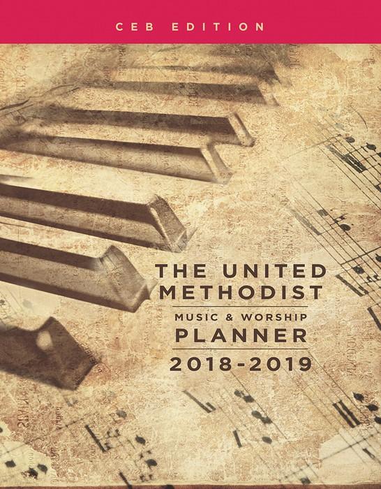The United Methodist Music & Worship Planner 2018-2019 CEB E (Spiral Bound)