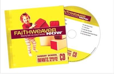 FaithWeaver Now Infants, Toddlers & Twos CD Winter 2017 (CD-Audio)