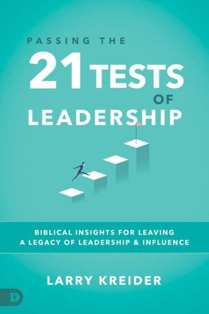 Passing the 21 Tests of Leadership (Paperback)