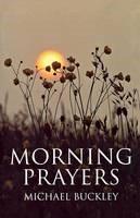 Morning Prayers (Paperback)