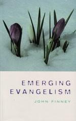 Emerging Evangelism (Paperback)