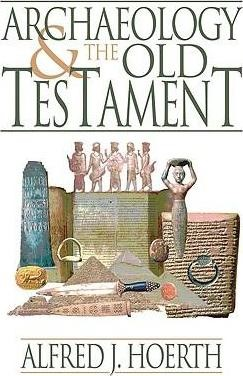 Archaeology And The Old Testament (Paperback)