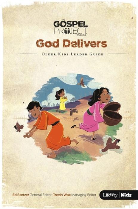 God Delivers: Older Kids Leader Guide (Paper Back)