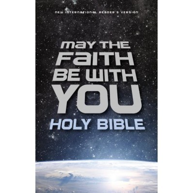 NIrV May The Faith Be With You Holy Bible (Hard Cover)