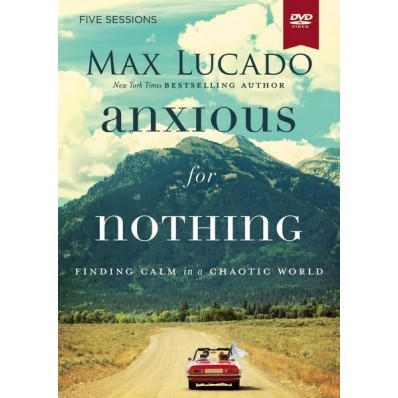 Anxious For Nothing Video Study (DVD)