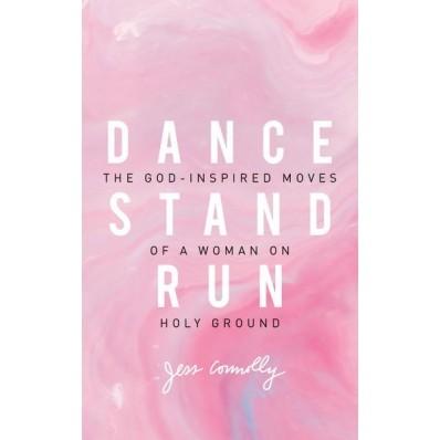 Dance, Stand, Run (Paperback)