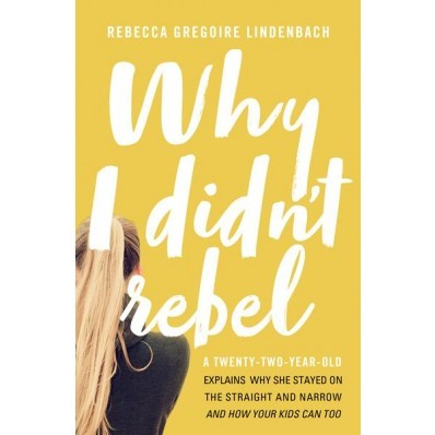 Why I Didn't Rebel (Paperback)