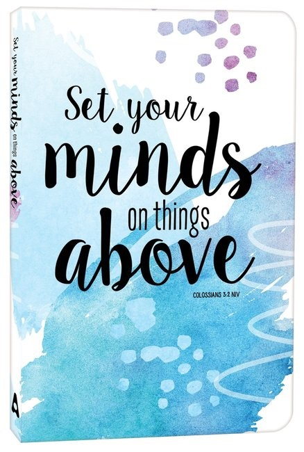 Set Your Minds On Things Above Journal (Paperback)
