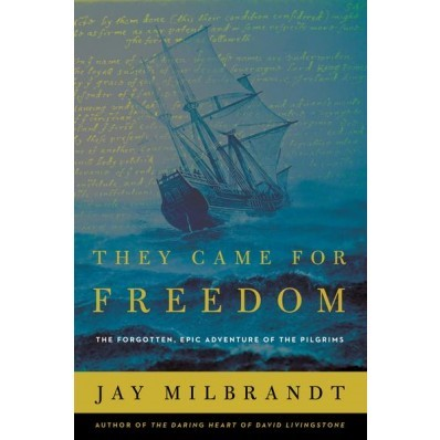 They Came For Freedom (Hard Cover)