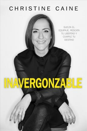 Inavergonzable (Paperback)