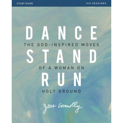 Dance, Stand, Run Study Guide (Paperback)