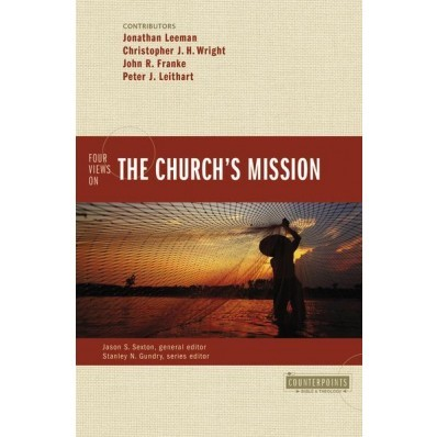 Four Views On The Church Mission (Paper Back)