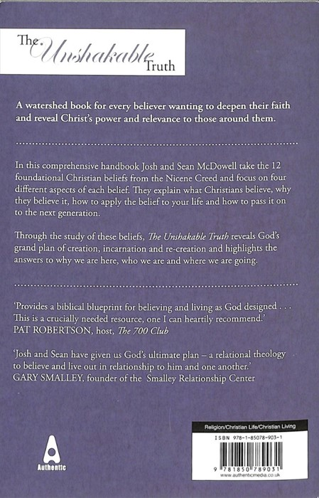 Unshakable Truth: Experience The 12 Essentials Of A Rele, Th (Paperback)