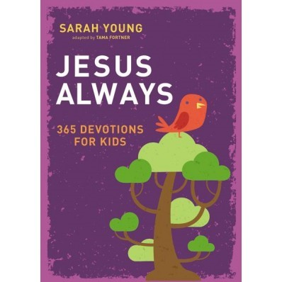 Jesus Always: 365 Devotions For Kids (Hard Cover)
