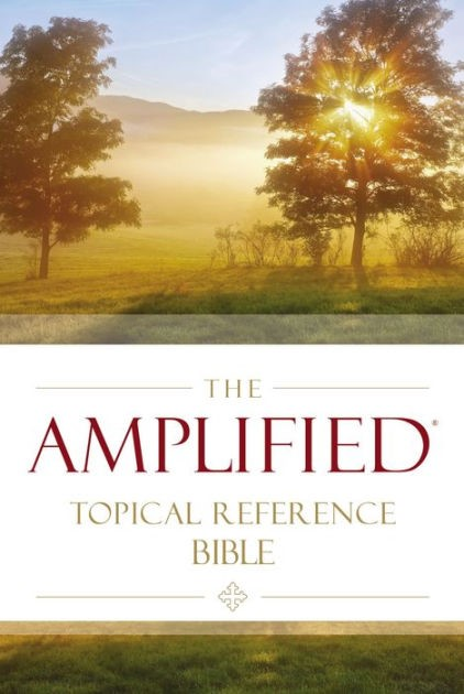 The Amplified Topical Reference Bible (Hard Cover)