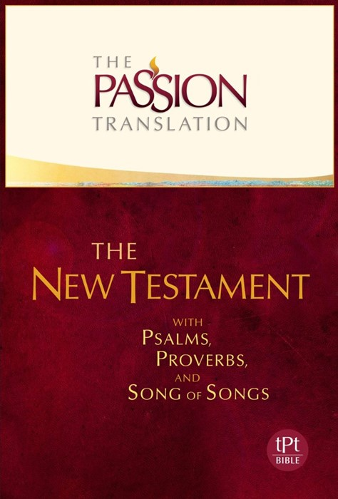 Passion Translation, The: New Testament, Ivory (Hard Cover)