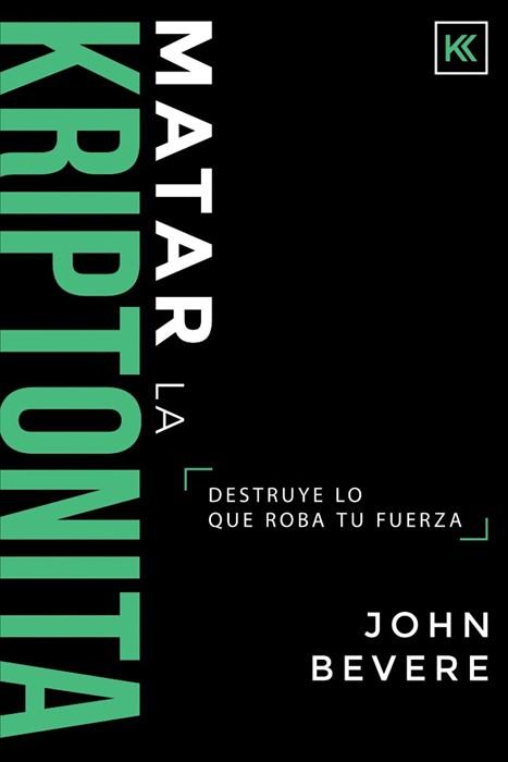 Matar la Kriptonita (Paperback)