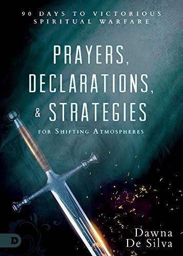 Prayers, Declarations, & Strategies for Shifting Atmospheres (Hard Cover)