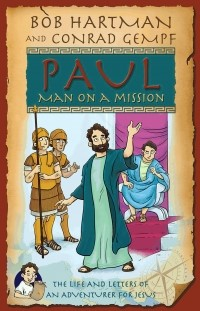Paul, Man on a Mission (Paperback)