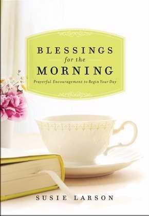 Blessings For The Morning (Hard Cover)