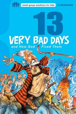 13 Very Bad Days And How God Fixed Them (Paperback)