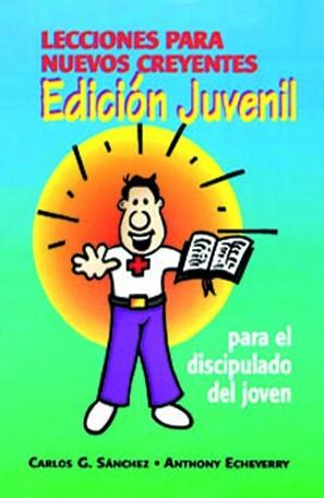 Lecciones para nuevos creyentes. Edición Juvenil (Paperback)