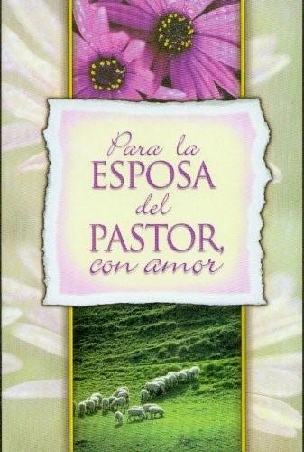 Para la esposa del pastor con amor (Paperback)