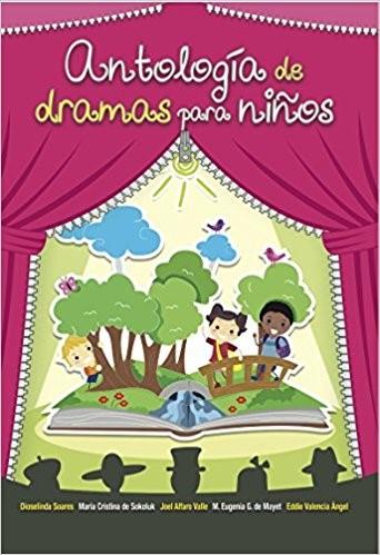 Antología de dramas para niños (Paperback)