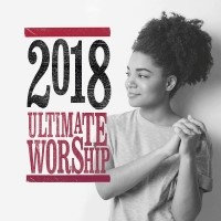 Ultimate Worship 2018 CD