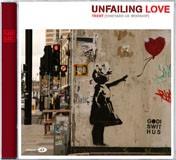 Unfailing Love CD (CD-Audio)