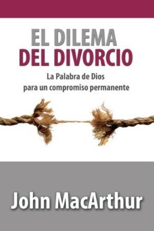 El Dilema Del Divorio (Paperback)