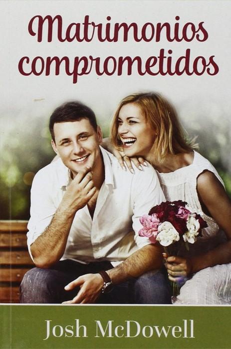 Matrimonios Comprometidos (Paperback)