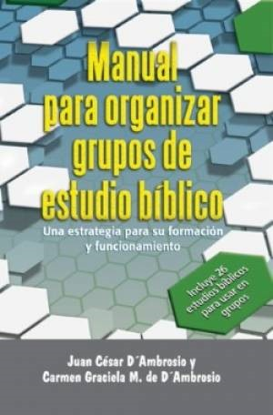 Manual Para Organizar Grupos De Estudio Biblico (Paperback)