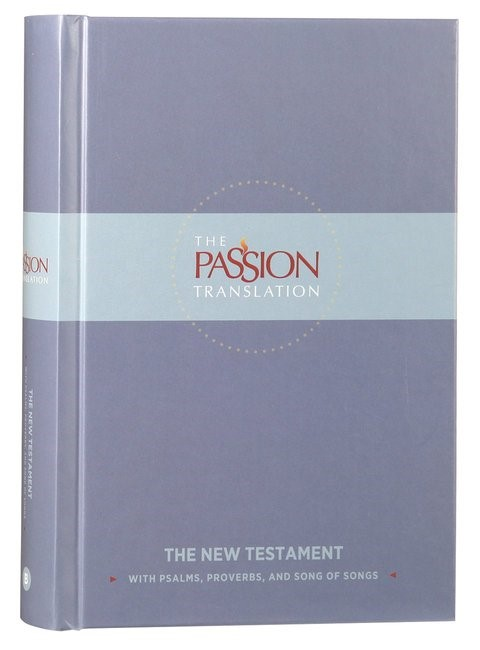 Passion Translation, The: New Testament, Slate (Hard Cover)