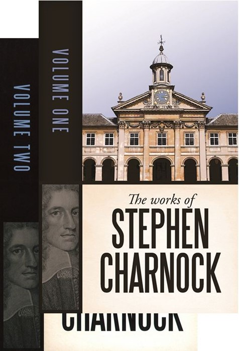 Works Of Stephen Charnock, The (Volume 1 & 2) (Cloth-Bound)