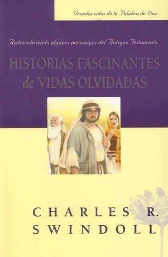 Historias Fascinantes De Vidas Olvidadas (Paperback)