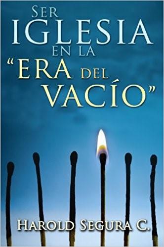 Ser Iglesia En La Era Del Vacio (Paperback)