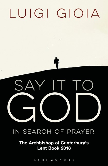 Say It To God (Paperback)