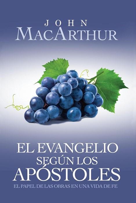 El Evangelio Segun Los Apostoles (Paperback)