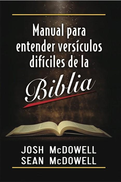 Manual Para Entender Versiculos Dificiles De La Biblia (Paperback)