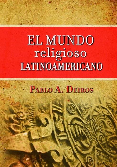 El Mundo Religioso Latinoamericano (Hard Cover)
