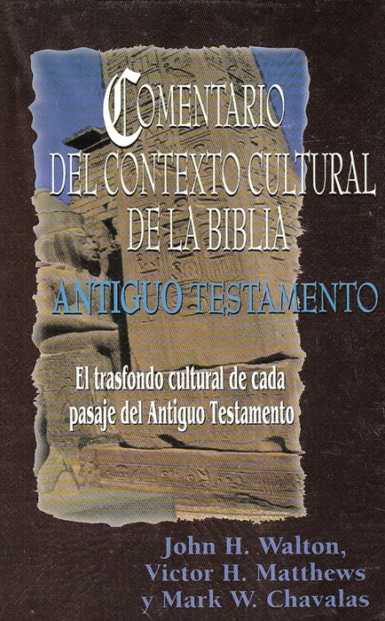 Comentario Del Contexto Cultural Antiguo Testamento (Hard Cover)