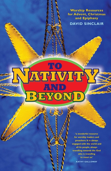 To Nativity And Beyond (Paperback)