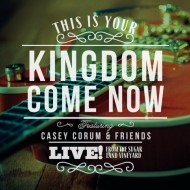 This Is Your Kingdom Come Now CD (CD- Audio)