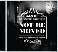 Not Be Moved (Live From Southeast Vineyard US) CD (CD- Audio)
